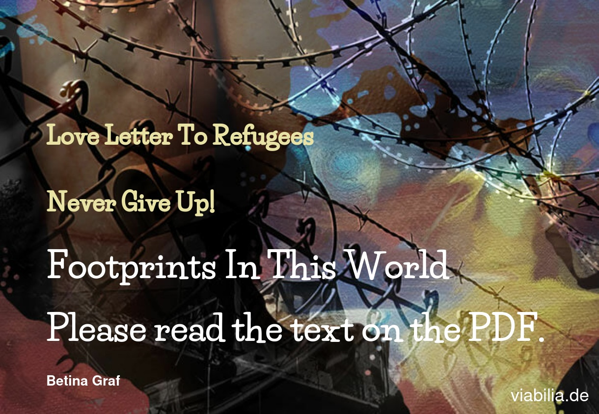Love Letter To Refugees: Footprints In This World
